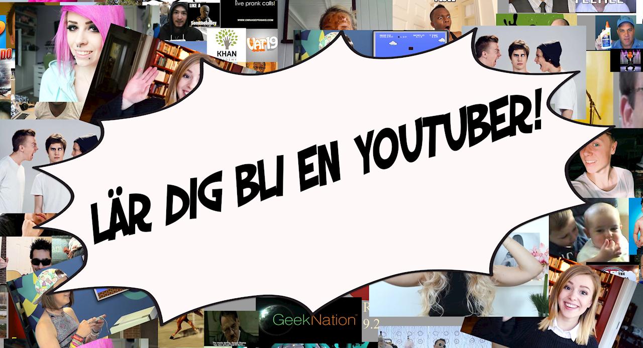 Lär dig bli en youtuber