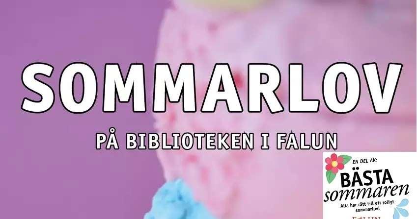 """Text i vitt: Sommarlov på biblioteken i Falun mor glassig bakgrund och med loggan """"Bästa sommaren"""""""